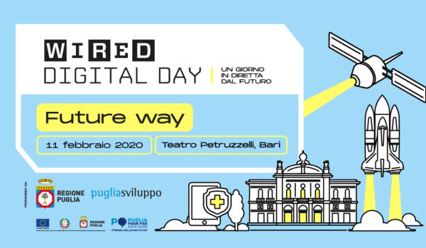 Wired Digital Day 2020, a Bari arriva la terza edizione