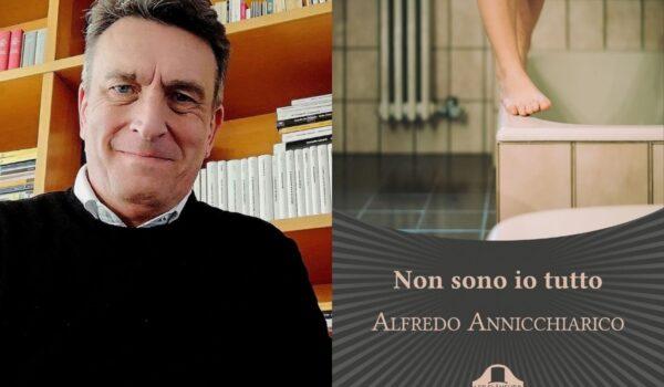 """Alfredo Annicchiarico: """"Ora scrivere è un piacere da vivere"""""""